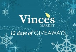 Vince's Annual 12 Days of Giveaways Contest - Enter in-store and online in Newmarket, Sharon, Tottenham, Uxbridge and Market & Co.